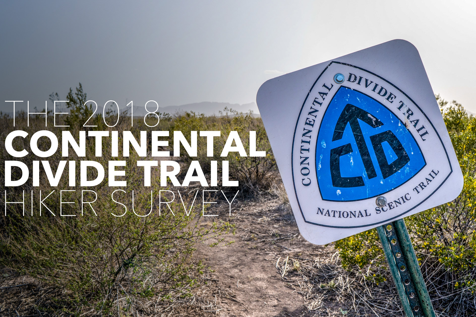 The Continental Divide Trail Thru-Hiker Survey (2018) | Halfway Anywhere
