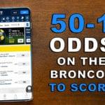 Turn $1 into $50 If Broncos Score at FOX Bet Colorado This Sunday