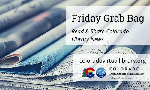 Friday Grab Bag, October 22, 2021 – Colorado Virtual Library